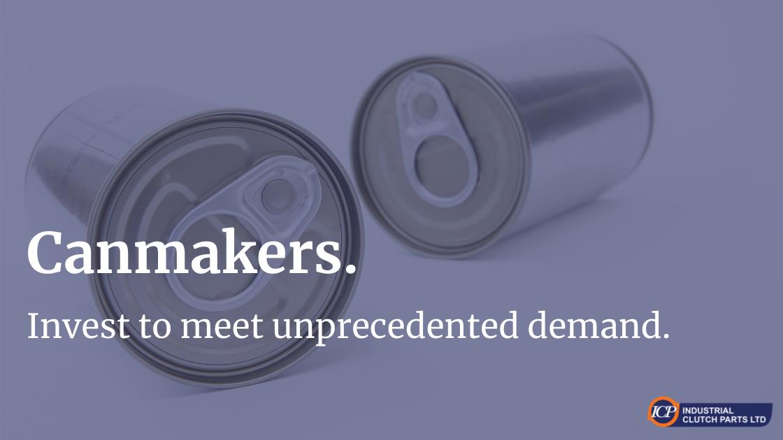 Canmakers Invest to meet unprecedented demand.