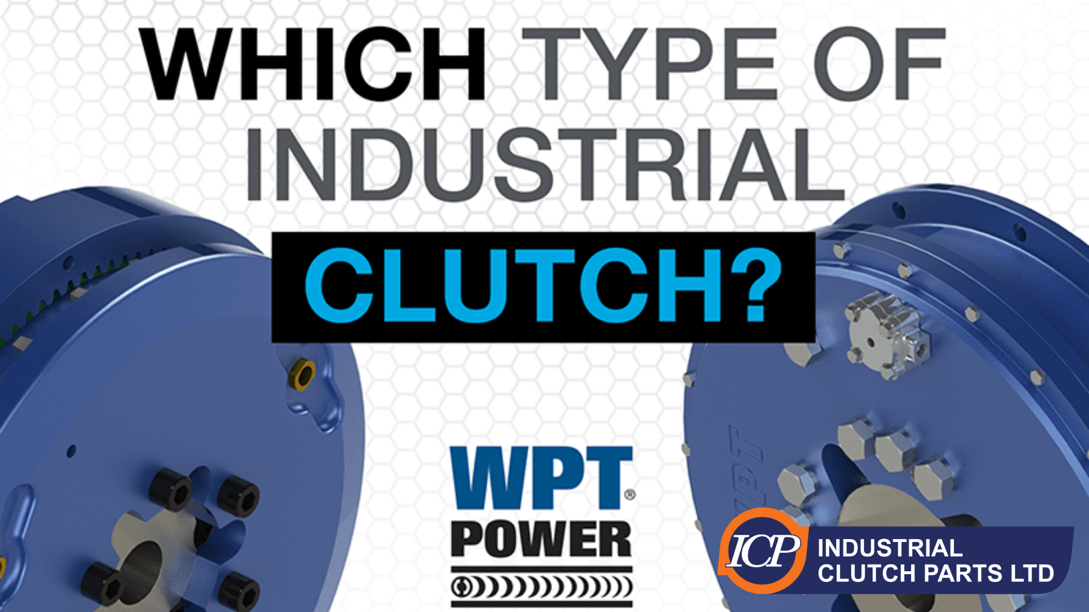 Which Industrial Clutch?