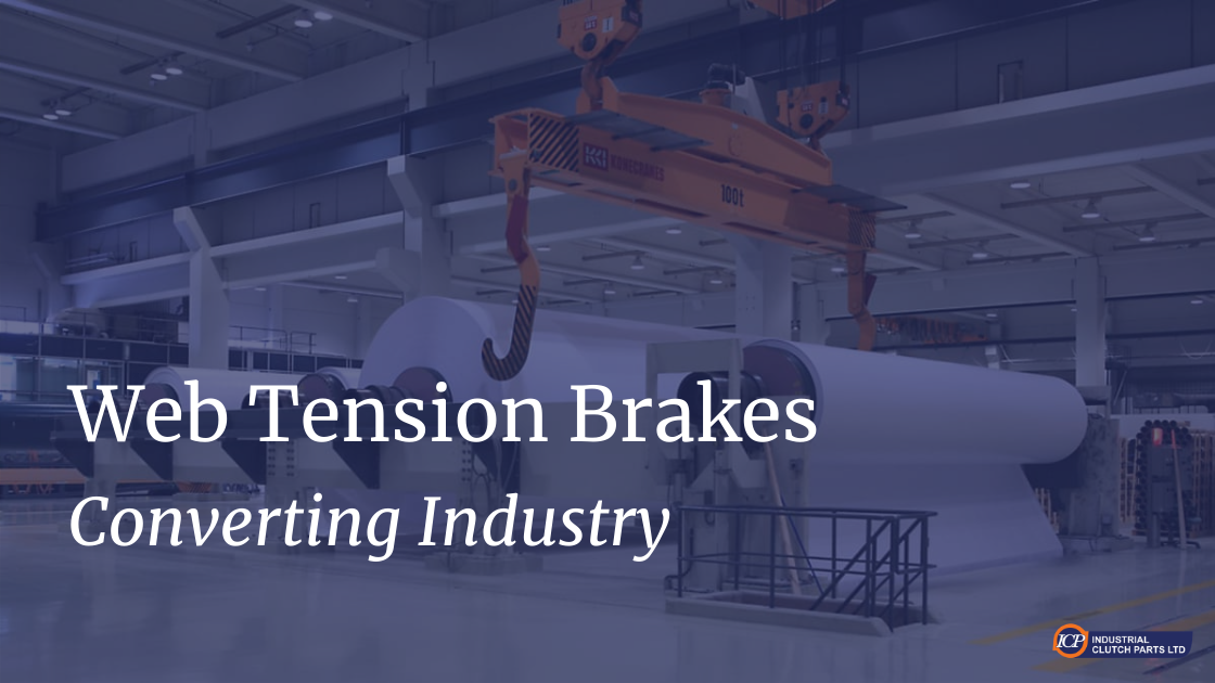 Tension Brakes for Converting Machinery